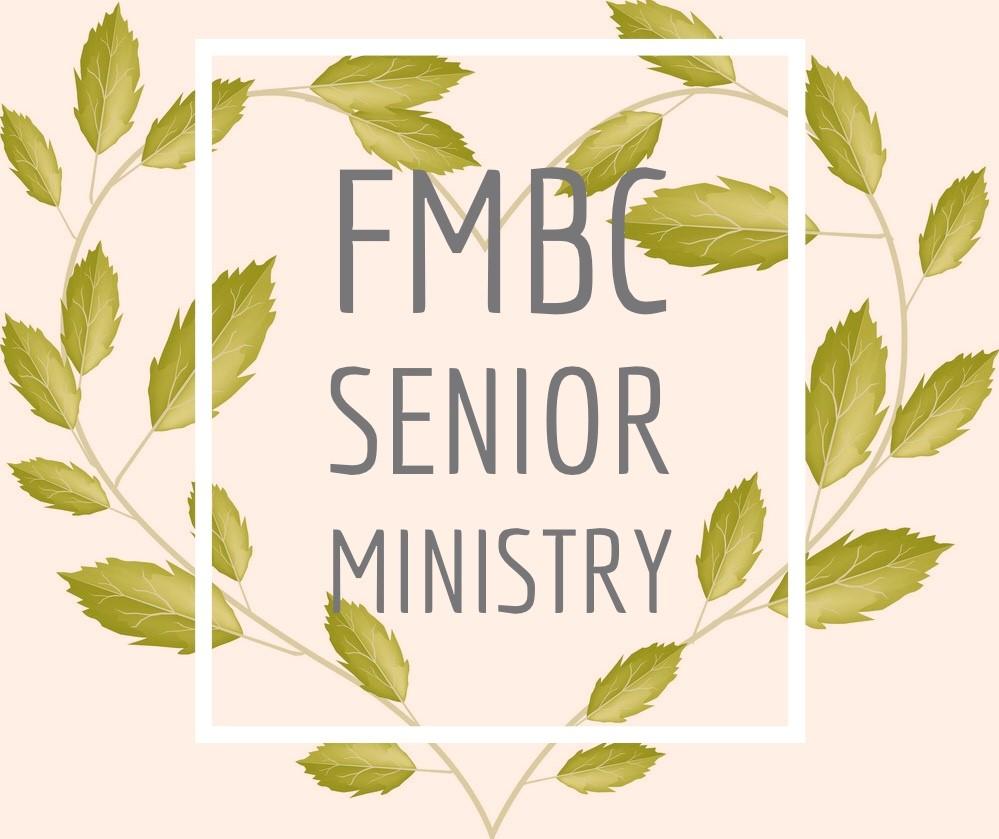 FMBC Senior Ministry Fellowship Missionary Baptist Church, Minneapolis MN