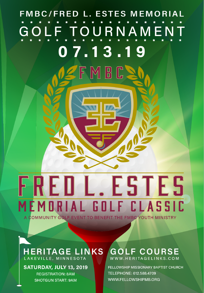 Fred L. Estes Memorial Golf Classic Fellowship Missionary Baptist Church, Minneapolis MN