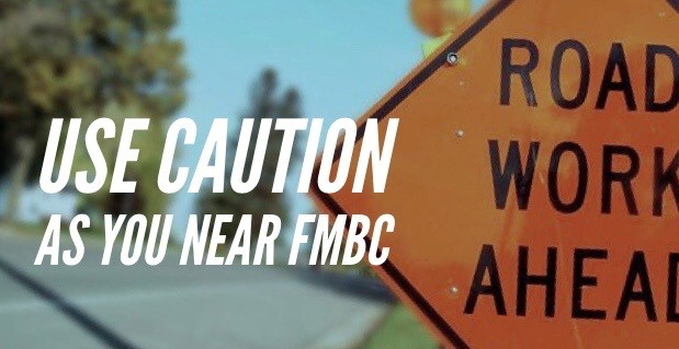 Road Work – Use Caution As You Near the Church